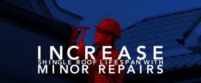 Increase Shingle Rood Lifespan With Minor Repair