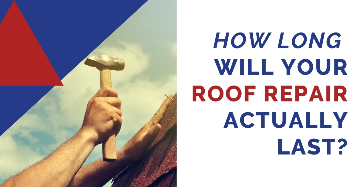 How Long Will Your Roof Repair Actually Last?